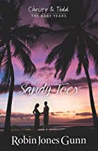 Sandy Toes, Christy & Todd The Baby Years Book 1
