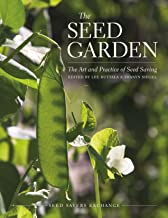 The Seed Garden: The Art and Practice of Seed Saving PDF