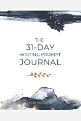 The 31-Day Writing Prompt Journal Paperback