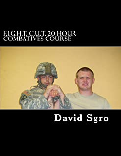F.I.G.H.T. C.U.T. 20 Hour Combatives Course (English Edition)