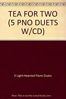 TEA FOR TWO (5 PNO DUETS W/CD)