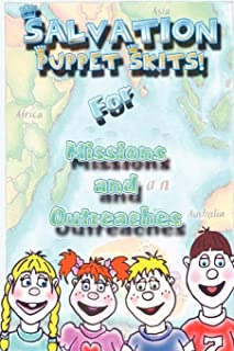 Salvation Puppet Skits for Missions & Outreaches!