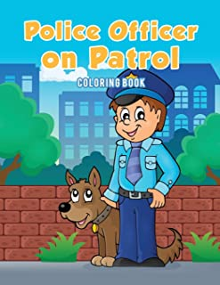 Police Officer on Patrol Coloring Book