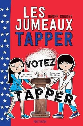 Les jumeaux Tapper, Tome 3 : Votez Tapper