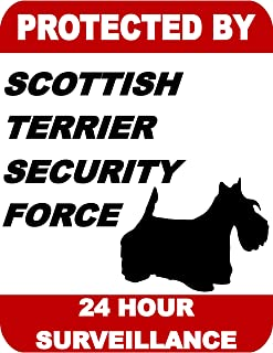 Top Shelf Novelties Protected by Scottish Terrier Dog Security Force 24 Hour Surveillance Laminated Dog Sign SP1768 (Includes Bonus I Love My Dog Decal)