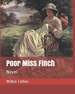 Poor Miss Finch: Novel