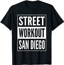 Street Workout San Diego Urban Fitness Training Design T-Shirt