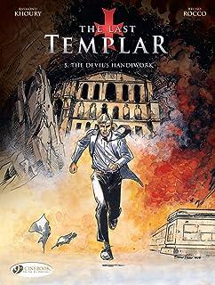 Last Templar the Vol. 5: the Devils Handiwork