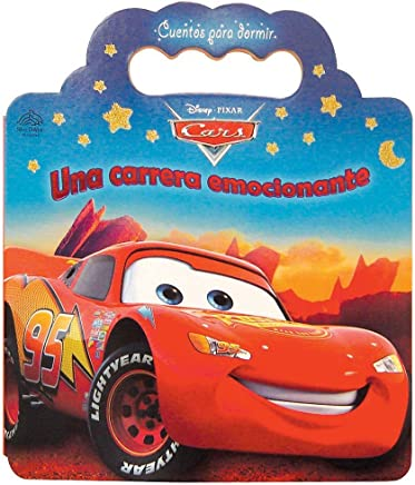 Una carrera emocionante / An Exciting Race (Disney Cars: cuentos para dormir/ Disney