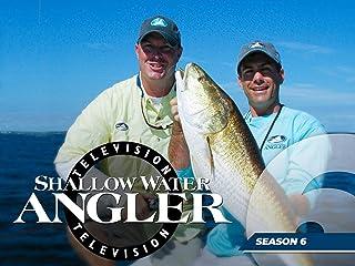 Shallow Water Angler - Season 6