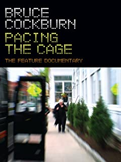Bruce Cockburn - Pacing The Cage