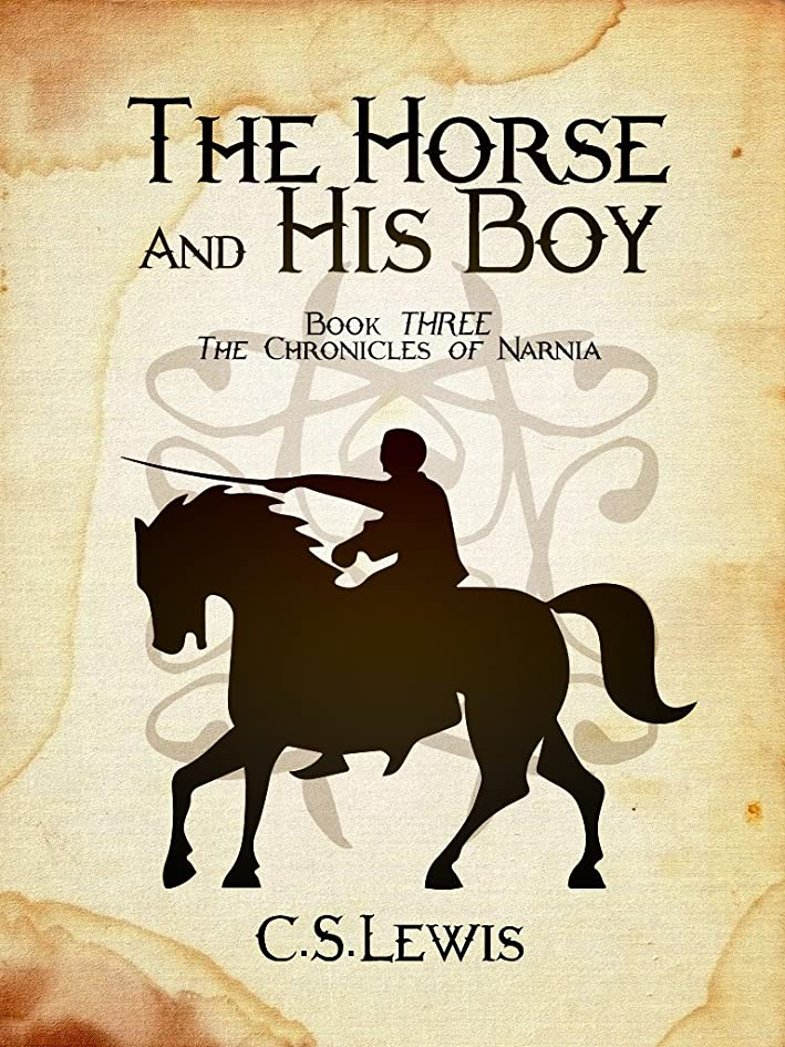 標高背景葉The Horse and His Boy: Book Three: The Chronicles of Narnia (English Edition)