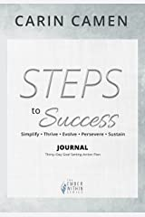 STEPS to Success — Journal: Simplify • Thrive • Evolve • Persevere • Succeed (The Ember Within) Kindle Edition