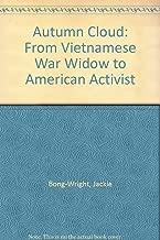 Autumn Cloud: From Vietnamese War Widow to American Activist