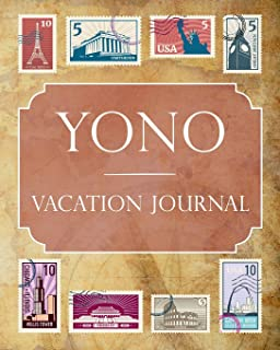 Yono Vacation Journal: Blank Lined Yono Travel Journal/Notebook/Diary Gift Idea for People Who Love to Travel