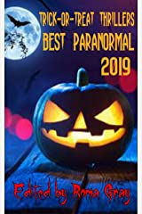 Trick or Treat Thrillers : Best Paranormal 2019 (Trick-or-Treat Thrillers Book 4) Kindle Edition