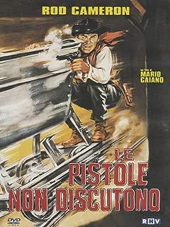 Bullets Don't Argue Le Pistole non discutono  Guns Don't Talk  NON-USA FORMAT, PAL, Reg.0 Italy