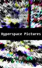 Hyperspace Pictures: vol 118