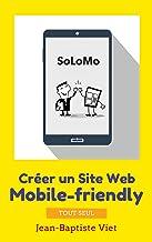 Livres SoLoMo : Créer un Site Web mobile-friendly tout seul PDF