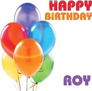 Happy Birthday Roy