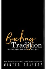 Bucking Tradition (Devil's Knights 2nd Generation Book 5) Kindle Edition