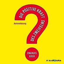 Die positive Kraft des Zweifelns
