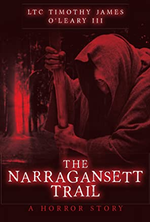 The Narragansett Trail: A Horror Story