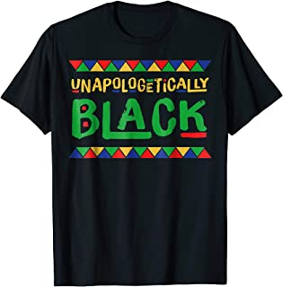 Black History Month Unapologetically Black African T Shirt