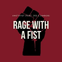 Rage With a Fist (feat. JFD & Jimbob) [Explicit]
