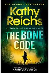 The Bone Code (A Temperance Brennan Novel Book 20) Kindle Edition