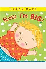 Now I'm Big! (Classic Board Books) Kindle Edition