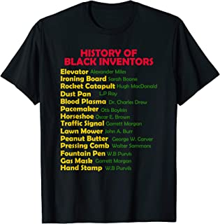 History Of Black Inventors Black History Month Proud African T-Shirt