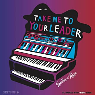 Take Me To Your Leader (Original Mix)