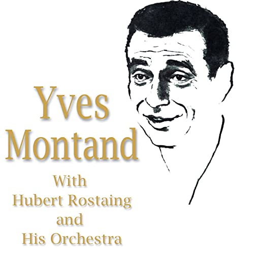 Près De Toi Mon Amour By Yves Montand Hubert Rostaing And