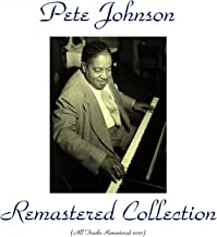 Pete Johnson Remastered Collection (All Tracks Remastered 2015)