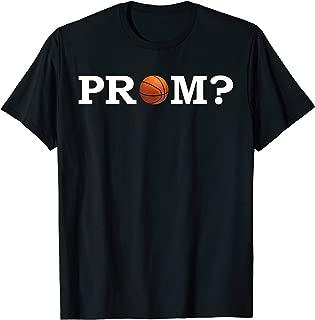Prom Proposal Basketball Promposal T-Shirt