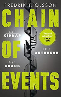 Chain of Events: The incredible global virus thriller