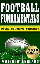 Football Fundamentals: Rules, Concepts, and Strategy (2019-2020 Season)