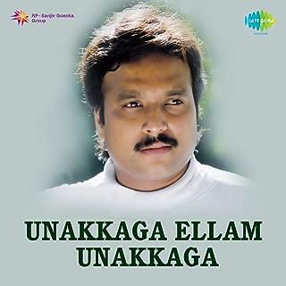 Unakkaga Ellam Unakkaga (Original Motion Picture Soundtrack)