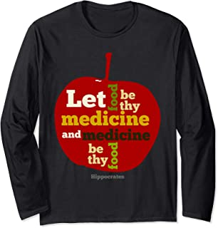 Apple Let food be thy medicine Hippocrates Quote Long Sleeve T-Shirt