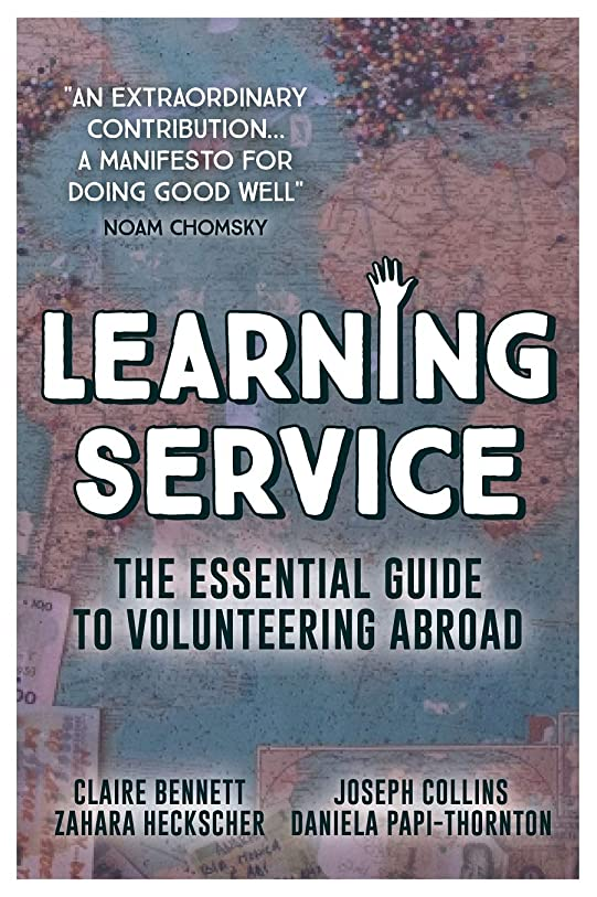 ナプキンピュー過半数Learning Service: The essential guide to volunteering abroad (English Edition)