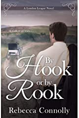 By Hook or By Rook (London League, Book 4) Kindle Edition