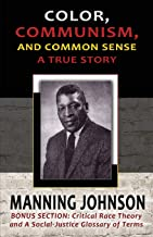 Color, Communism, and Common Sense - A True Story