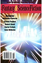 The Magazine of Fantasy & Science Fiction May/June 2011 (The Magazine of Fantasy & Science Fiction Book 120) Kindle Edition