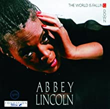 the world is falling down abbey lincoln