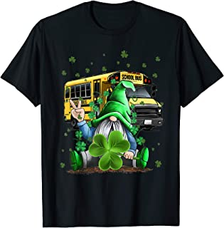 Green Gnomes Bus School Driver And Shamrock St Patrick's Day T-Shirt