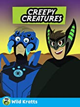 Wild Kratts: Creepy Creatures