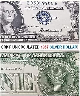 1957 CRISP UNCIRCULATED BLUE SEAL 1957 SILVER DOLLAR! LAST U.S. SILVER $1!! $1 CRISP UNCIRCULATED