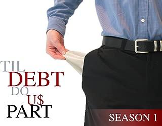 Best til debt do us part budget Reviews