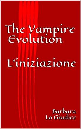 The Vampire Evolution: Liniziazione